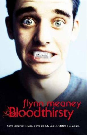 Bloodthirsty by Flynn Meaney