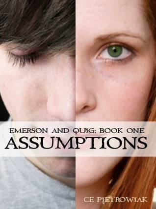 Assumptions by C.E. Pietrowiak