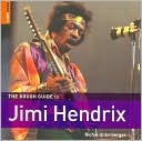 The Rough Guide to Jimi Hendrix 1 by Richie Unterberger