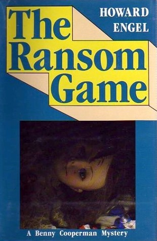 The Ransom Game by Howard Engel