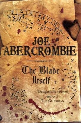 The Blade Itself The First Law trilogy Joe Abercrombie epub download and pdf download