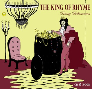 The King of Rhyme by Benny Bellamacina