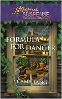 Formula for Danger (Sonoma, #2)