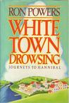White Town Drowsing