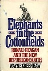 Elephants in the Cottonfields: Ronald Reagan and the New Republican South