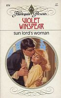 Sun Lord's Woman (Harlequin Presents, No 854)