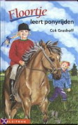 Free Download Floortje Bellefleur leert ponyrijden (Floortje Bellefleur #23) by Cok Grashoff iBook