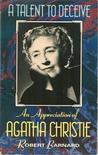 A Talent To Deceive An Appreciation Of Agatha Christie