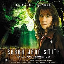 Fatal Consequences (Sarah Jane Smith Big Finish Doctor Who)