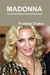 MADONNA: The World's Most P...
