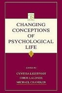 Changing Conceptions of Psychological Life