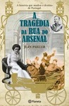 A Tragédia da Rua do Arsenal