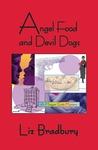 Angel Food and Devil Dogs (Maggie Gale Mystery, #1)