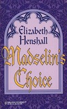Madselin's Choice