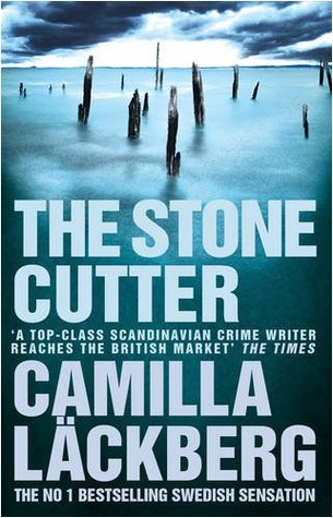 The Stonecutter by Camilla Läckberg