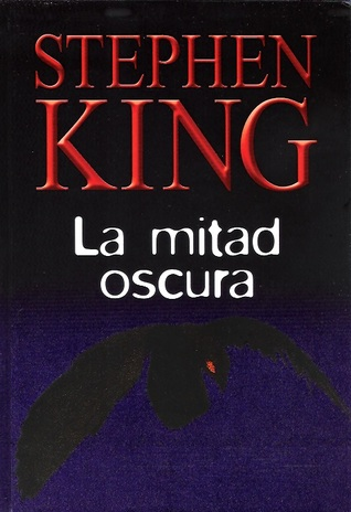 La mitad oscura by Stephen King