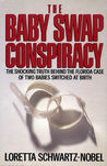 The Baby Swap Conspiracy: The Shocking Truth Behind the Florida Case of Two Babies Switched at Birth