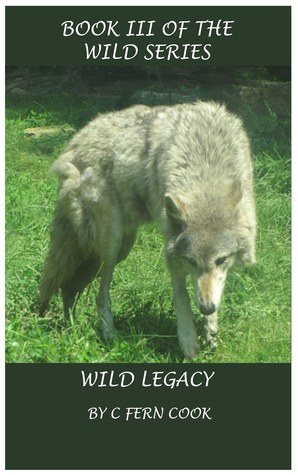 Wild Legacy (Wild, #3)