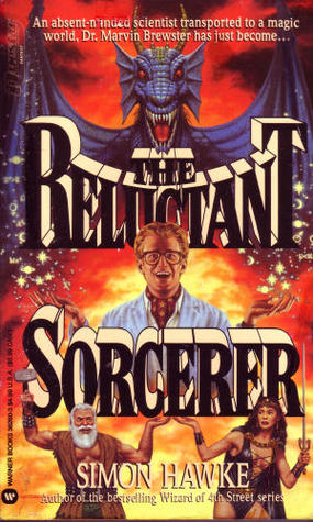 The Reluctant Sorcerer by Simon Hawke