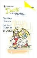Blind Date Disasters / Eat Your Heart Out (Harlequin Duets, #57)