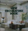 Better Homes and Gardens: New Decorating Book