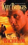 The Bachelor (Reid Brothers' Trilogy, #2) (Canadian Mounties, #5)