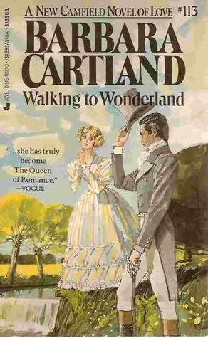 Walking To Wonderland by Barbara Cartland