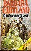 The Prisoner Of Love by Barbara Cartland