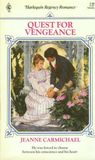 Quest for Vengeance (Harlequin Regency Romance Series 2, #67)