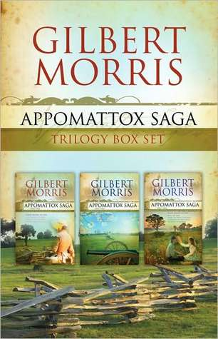 The Appomattox Saga Collection by Gilbert Morris