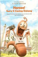 Horee, Guru Si Cacing Datang by Hendra Widjaja