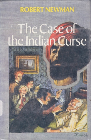 The Case of the Indian Curse by Robert  Newman