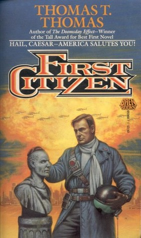 First Citizen by Thomas T. Thomas