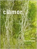 Clamor: Poems