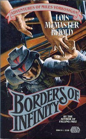 Borders of Infinity (Vorkosigan Saga, #8)