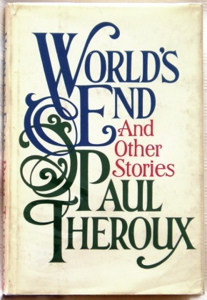 World's End by Paul Theroux
