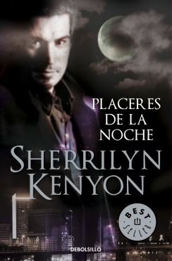 Placeres de la noche (Dark-Hunter, #2)