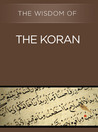 The Wisdom of the Koran (The Wisdom Series)