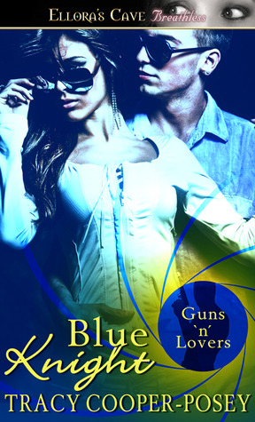 Blue Knight (Guns 'n' Lovers, #3)