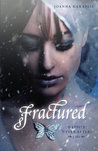 Fractured by Joanna Karaplis