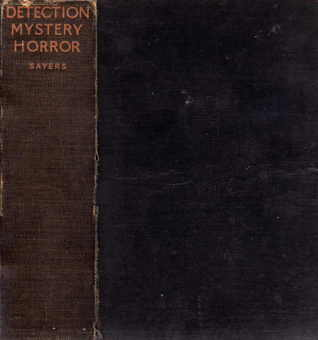 Great Short Stories Of Detection, Mystery And Horror by Dorothy L. Sayers
