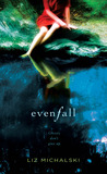 Evenfall by Liz Michalski