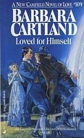 Loved For Himself by Barbara Cartland