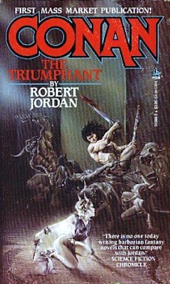 Conan the Triumphant by Robert Jordan