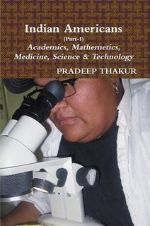 Indian Americans (Part-I) by Pradeep Thakur