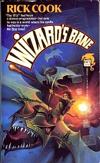 Wizard's Bane by Rick Cook