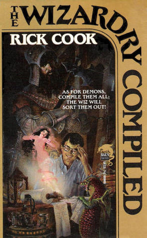 The Wizardry Compiled by Rick Cook