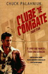 Clube de Combate by Chuck Palahniuk