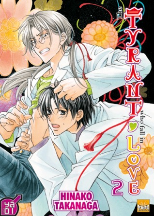 The Tyrant Falls in Love, Volume 2 by Hinako Takanaga