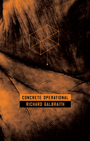 Concrete Operational by Richard Galbraith
